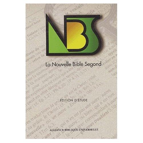 NBS LA NOUVELLE BIBLE SEGOND EDITION ETUDE ALLIANCE BIBLIQUE UNIVERSELLE GELTEX VERT