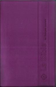 BIBLE FRANCAIS COURANT SOUPLE VINYLE BORDEAUX
