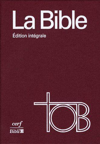 BIBLE TOB NOTES INTEGRALES