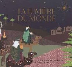 LA LUMIERE DU MONDE- ALBUM TRANSFERTS ET COLORIAGE