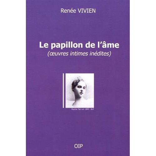 """LE PAPILLON DE L'AME"" (OEUVRES INTIMES INEDITES)"