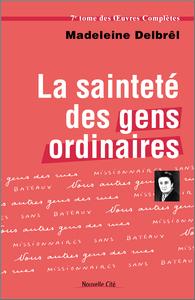 SAINTETE DES GENS ORDINAIRES T7 (LA)