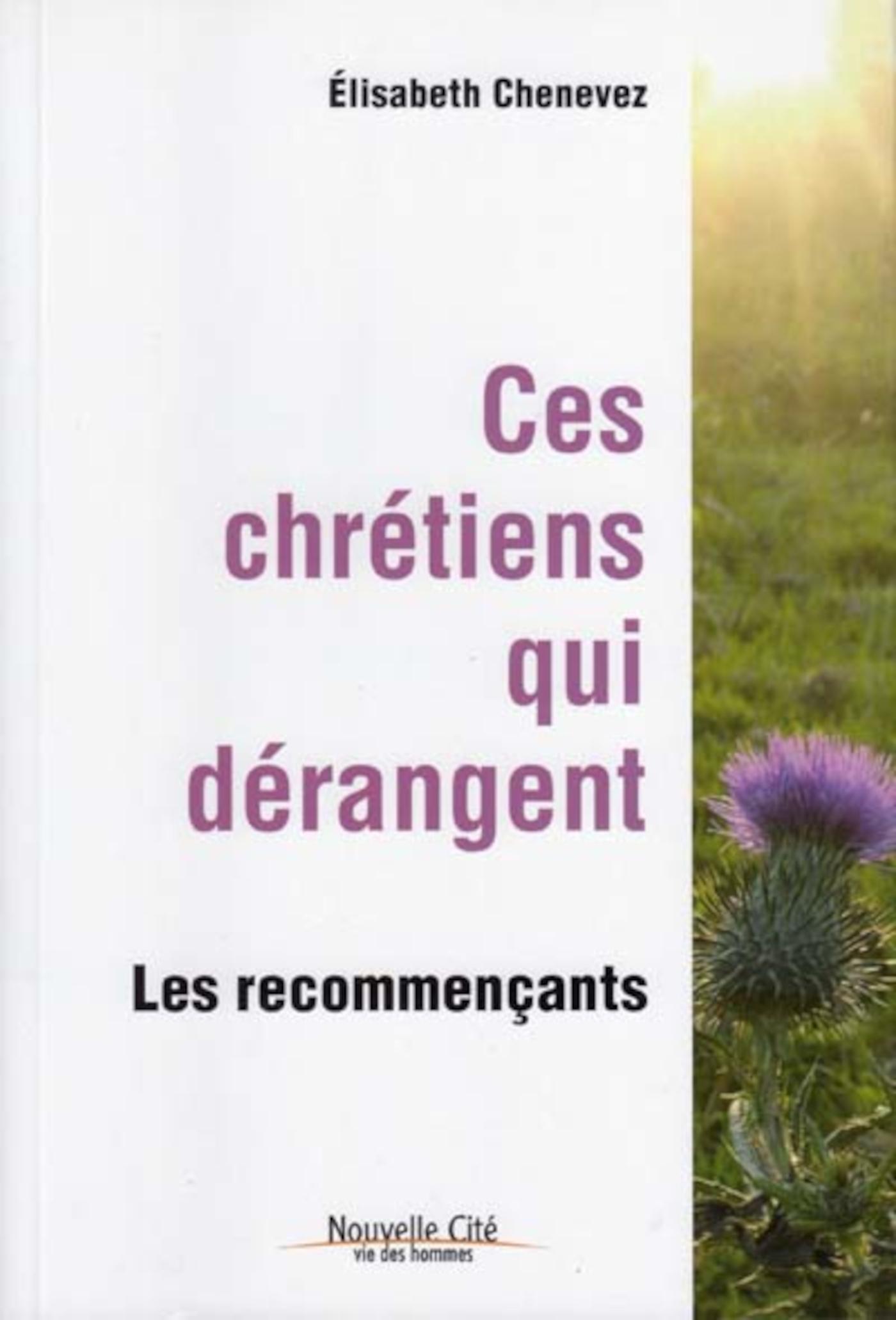 CES CHRETIENS QUI DERANGENT LES RECOMMENCANTS
