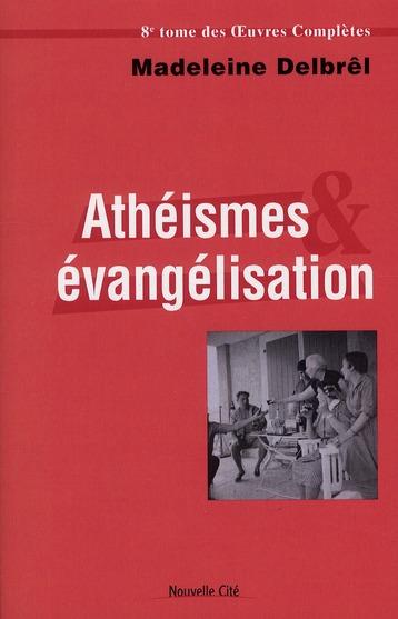 ATHEISMES ET EVANGELISATION