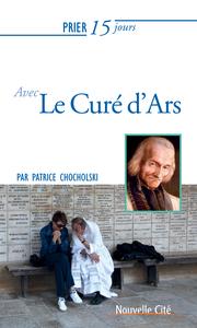 PRIER 15 JOURS AVEC LE CURE D'ARS NED
