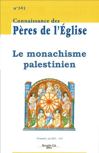 CPE 141 MONASCHISME PALESTINIEN