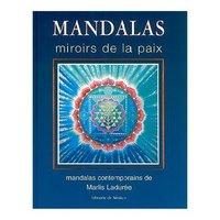 MANDALAS : MIROIR DE LA PAIX