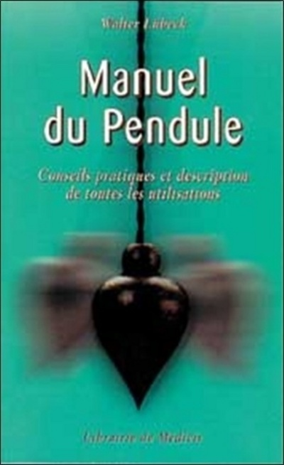 MANUEL DU PENDULE