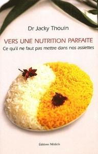 VERS UNE NUTRITION PARFAITE