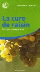 LA CURE DE RAISINS