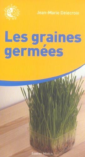 GRAINES GERMEES (LES)
