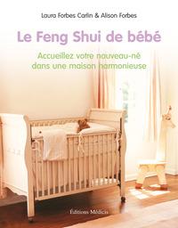 LE FENG-SHUI DE BEBE