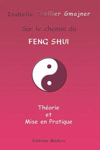 SUR LE CHEMIN DU FENG SHUI