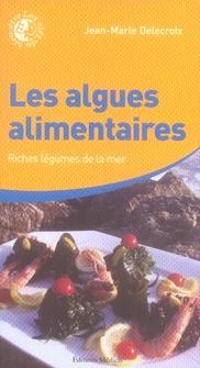 ALGUES ALIMENTAIRES (LES)