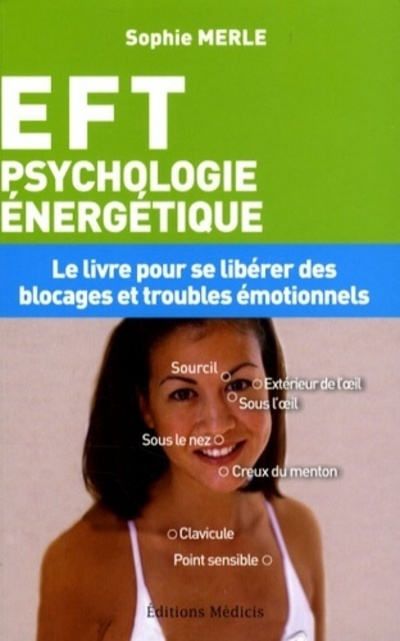 EFT PSYCHOLOGIE ENERGETIQUE