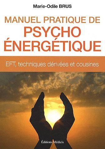 MANUEL PRATIQUE DE PSYCHO-ENERGETIQUE