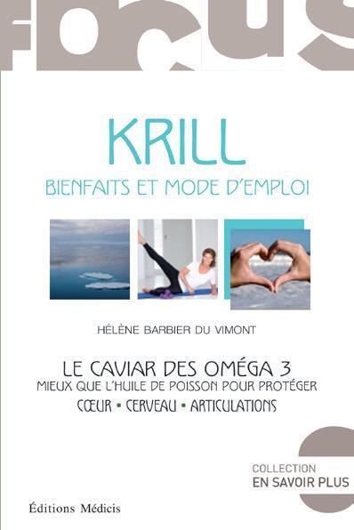 KRILL - BIENFAITS ET MODE D'EMPLOI