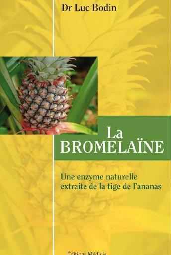 LES MIRACLES DE LA BROMELAINE
