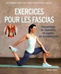 EXERCICES POUR LES FASCIAS - DAVANTAGE DE MOBILITE, DE SANTE, DE DYNAMISME