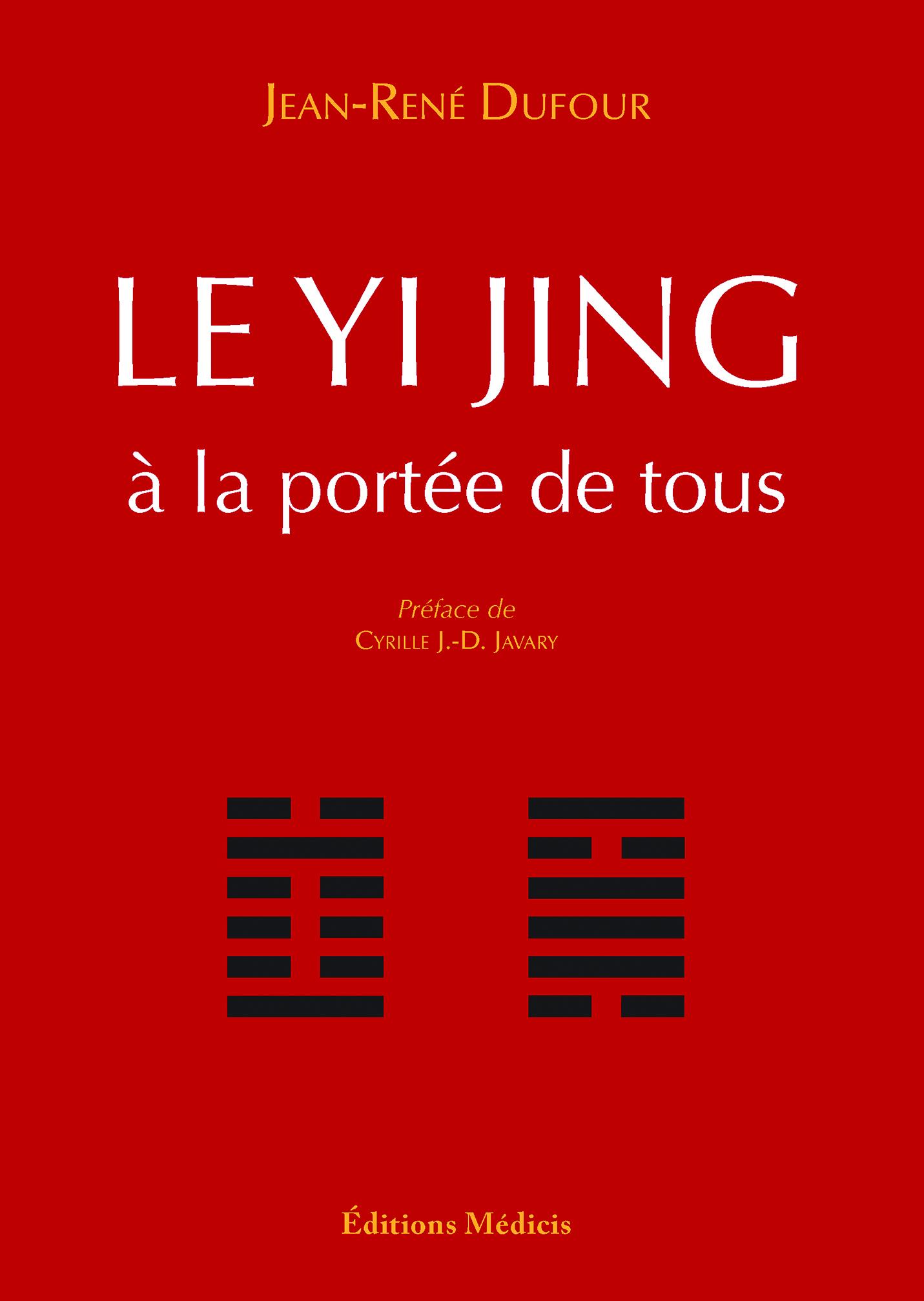 LE YI-JING A LA PORTEE DE TOUS