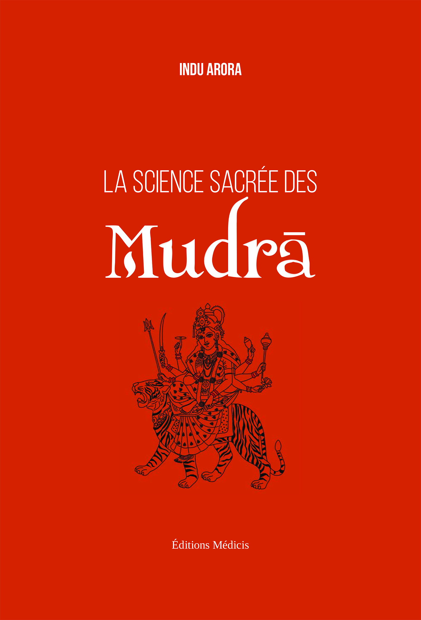 MUDRA, LE SECRET SACRE
