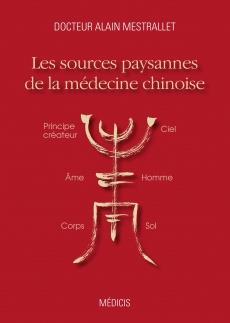 LES SOURCES PAYSANES DE LA MEDECINE CHINOISE