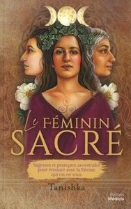 LE FEMININ SACRE