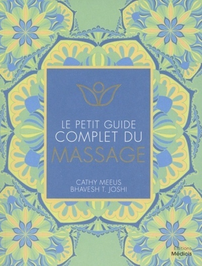 LE PETIT GUIDE COMPLET DU MASSAGE