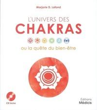 L'UNIVERS DES CHAKRAS OU LA QUETE DU BIEN-ETRE