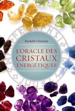 ORACLE DES CRISTAUX ENERGETIQUES