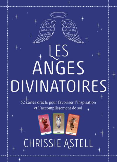 LES ANGES DIVINATOIRES - 52 CARTES ORACLE POUR FAVORISER L'INSPIRATION ET L'ACCOMPLISSEMENT DE SOI