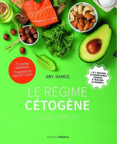 LE REGIME CETOGENE - GUIDE COMPLET