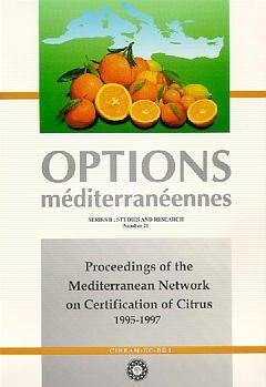 PROCEEDINGS OF THE MEDITERRANEAN NETWORKON CERTIFICATION OF CITRUS 19951997 OPTIONS MEDITERRANEENNES