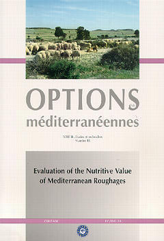 EVALUATION OF THE NUTRITIVE VALUE OF MEDITERRANEAN ROUGHAGES OPTIONS MEDITERRANEENNES SERIE B N 18 1
