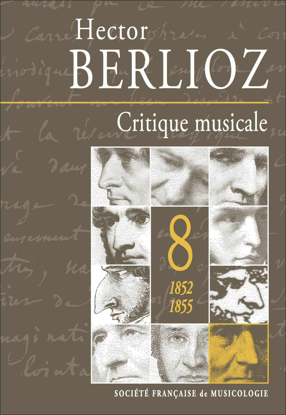 CRITIQUE MUSICALE, VOLUME 8 : 1852-1855