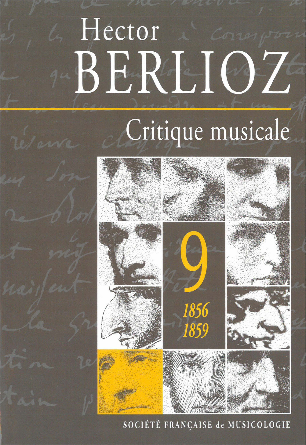 CRITIQUE MUSICALE, VOLUME 9 : 1856-1859