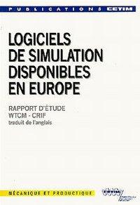ANALYSE DES LOGICIELS DE SIMULATION DISPONIBLES EN EUROPE 3C39