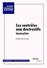LES CONTROLES NON DESTRUCTIFS GENERALITES 3  ED 4B14
