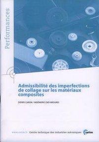 ADMISSIBILITE DES IMPERFECTIONS DE COLLAGE SUR LES MATERIAUX COMPOSITES (PERFORMANCES, RESULTATS DES