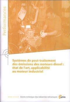 SYSTEMES DE POST-TRAITEMENT DES EMISSIONS DES MOTEURS DIESEL : ETAT DE L'ART ... (PERFORMANCES, RESU