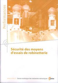 SECURITE DES MOYENS D'ESSAIS DE ROBINETTERIE PERFORMANCES AVEC CDROM 9Q44