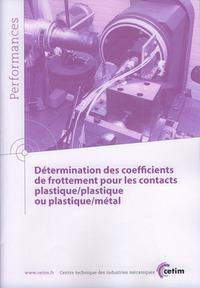 DETERMINATION DES COEFFICIENTS DE FROTTEMENT POUR LES CONTACTS PLASTIQUE PLASTIQUE OU PLASTIQUE META