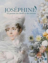 JOSEPHINE, LA PASSION DES FLEURS ET DES OISEAUX