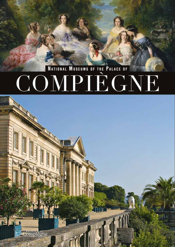 NATIONAL MUSEUMS OF THE PALACE OF COMPIEGNE (NE) (ANG)