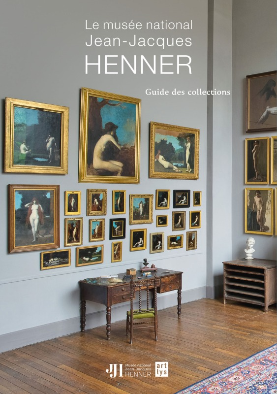 LE MUSEE NATIONAL JEAN-JACQUES HENNER - GUIDE DES COLLECTIONS