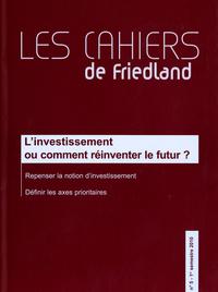 L'INVESTISSEMENT OU COMMENT REINVENTER LE FUTUR ? (N 5-1ER SEMESTRE 2010)