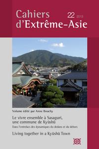 CAHIERS D'EXTREME-ASIE N  22 (2013). LE VIVRE ENSEMBLE A SASAGURI, UNE COMMUNE DE KYUSHU