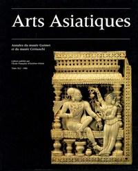 ARTS ASIATIQUES NO. 41 (1986)