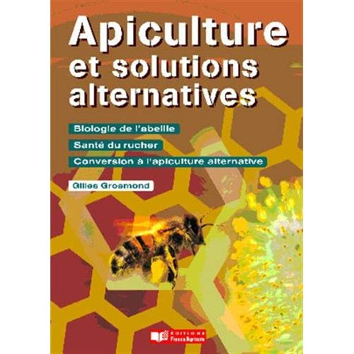 APICULTURE ET SOLUTIONS ALTERNATIVES
