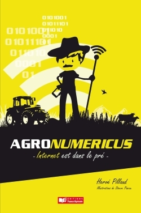 E-AGRICULTURE, INTERNET EST DANS LE PRE